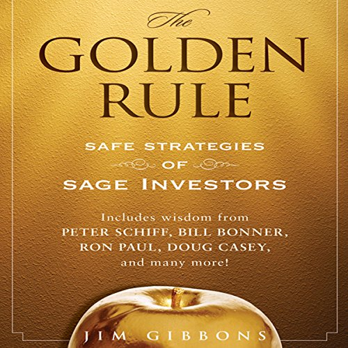 The Golden Rule: Safe Strategies of Sage Investors audiobook cover art