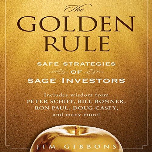 The Golden Rule: Safe Strategies of Sage Investors cover art