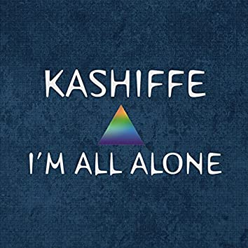 I'm All Alone