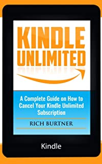 Kindle Unlimited: A Complete Guide on How to Cancel Your Kindle Unlimited Subscription