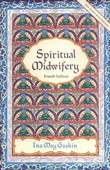 Spiritual Midwifery (English Edition) par [Ina May Gaskin]