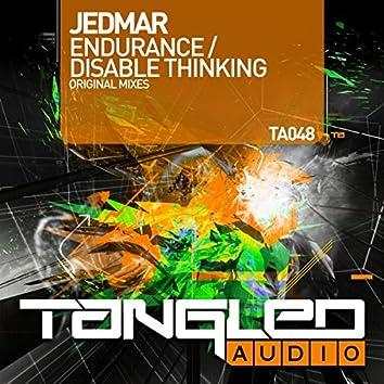 Endurance / Disable Thinking