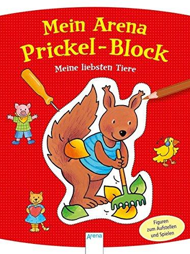 Mein Arena Prickel-Block. Meine liebsten Tiere