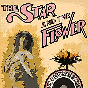 The Star and the Flower