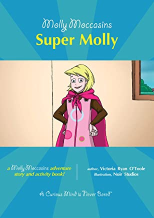 Molly Moccasins -- Cousin Kate (Molly Moccasins Adventure Story and Activity Books)