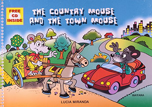 Country Mouse And The Town Mouse. Student's Book