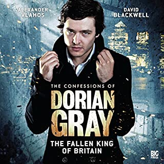 The Confessions of Dorian Gray - The Fallen King of Britain audiobook cover art