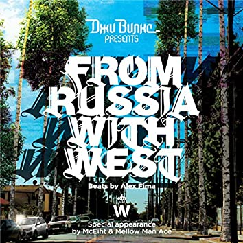 From Russia with West