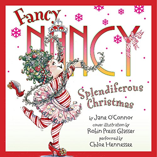 Fancy Nancy: Splendiferous Christmas audiobook cover art