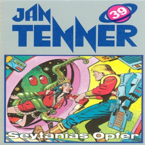 Seytanias Opfer (Jan Tenner Classics 39) audiobook cover art