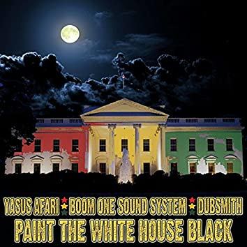 Paint The White House Black