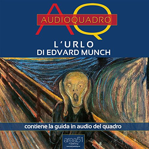 L'Urlo di Edvard Munch  Audiolibri