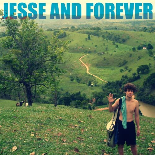 Jesse and Forever
