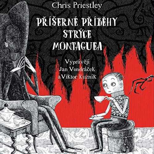 Příšerné příběhy strýce Montaguea cover art
