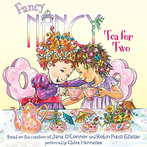 Fancy Nancy: Tea for Two audiobook cover art