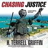 Chasing Justice: A Matt Royal Mystery