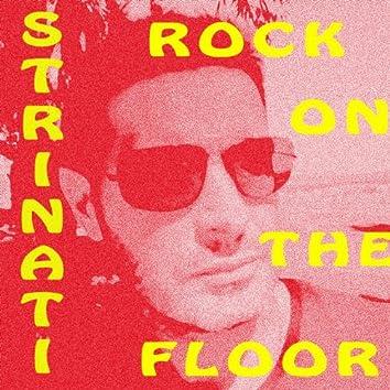 Rock On the Floor