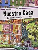 Nuestra casa: Una historia en dibujos (Pequeñológuez) Lóguez Ediciones Español Libro de cartón