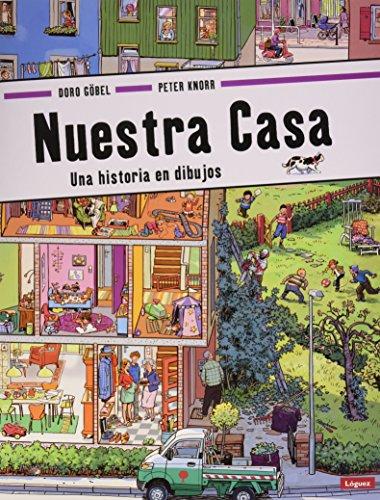 Nuestra casa: Una historia en dibujos (Pequeñológuez)