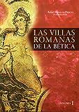 Las villas romanas de la Bética: 319 (Historia y Geografía)