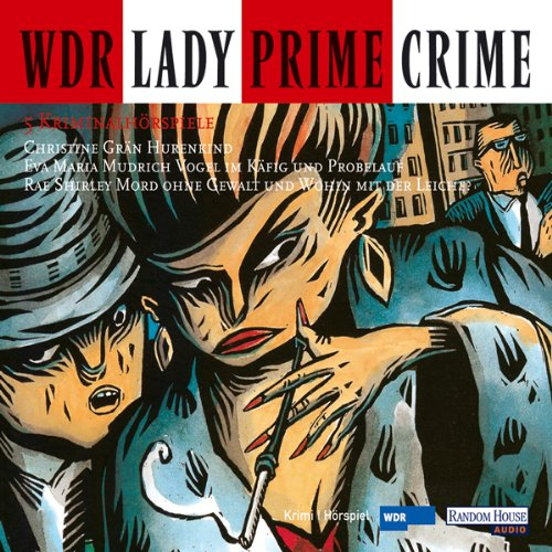 Lady Prime Crime. Fünf Kriminalhörspiele Titelbild