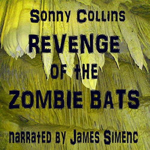 Revenge of the Zombie Bats audiobook cover art
