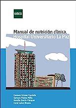 Manual de nutrición clínica. Hospital Universitario LaPaz