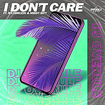 I Don´t Care