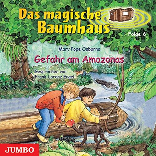 Gefahr am Amazonas (Das magische Baumhaus 6) Titelbild