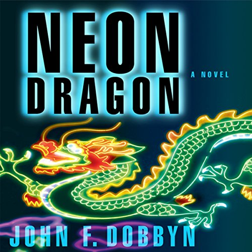 Neon Dragon audiobook cover art