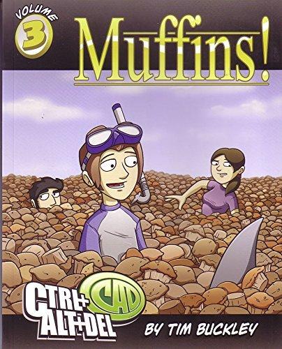 Ctrl+Alt+Del Volume 3: Muffins