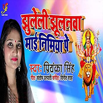 Jhuleli Jhulnwa Mai Nimiya Pe - Single