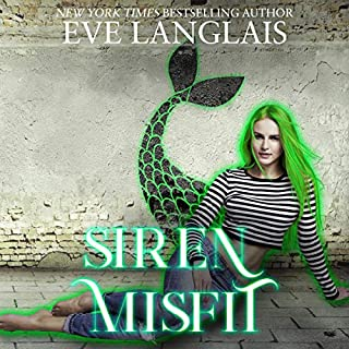 Siren Misfit     The Misfits, Book 2              Written by:                                                                                                                                 Eve Langlais                               Narrated by:                                                                                                                                 Marie Smith                      Length: 4 hrs and 34 mins     1 rating     Overall 3.0