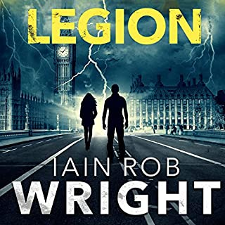 Legion: An Apocalyptic Horror Novel     Hell on Earth, Book 2              By:                                                                                                                                 Iain Rob Wright                               Narrated by:                                                                                                                                 Nigel Patterson                      Length: 8 hrs and 57 mins     96 ratings     Overall 4.7