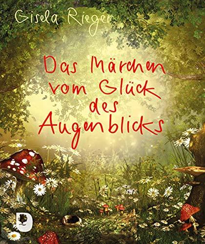 Das Märchen vom Glück des Augenblicks (Eschbacher Mini)