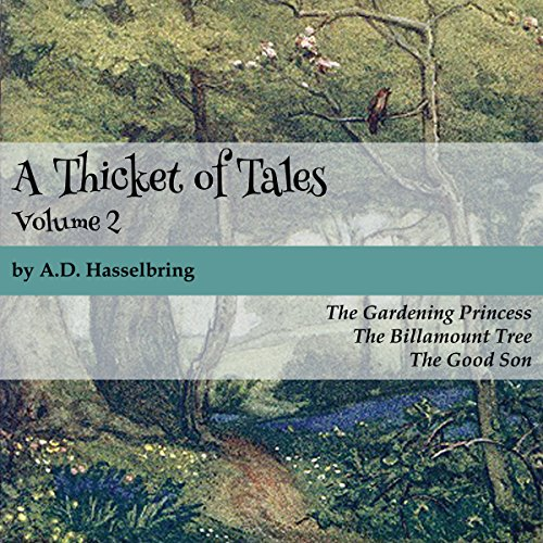 A Thicket of Tales: Volume 2 audiobook cover art
