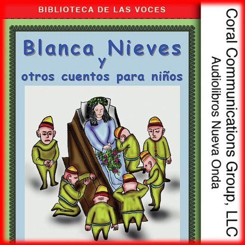 Blanca Nieves y Otros Cuentos [Snow White and Other Tales] cover art