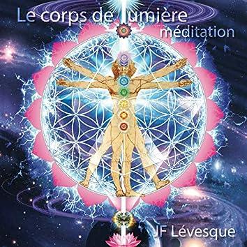 Le Corps de Lumiere - Meditation
