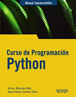 Curso de Programación Python (MANUALES IMPRESCINDIBLES)
