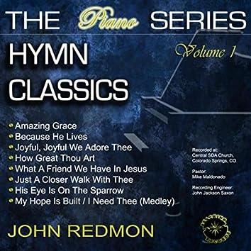The Piano Series: Hymn Classics, Vol. 1