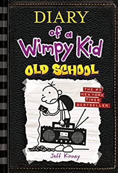 Old School (Diary of a Wimpy Kid #10) by [Jeff Kinney]