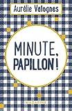 Minute, papillon ! - Format Kindle - 5,99 €