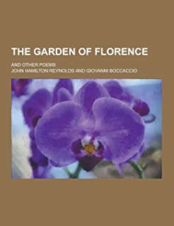 The Garden of Florence; And Other Poems