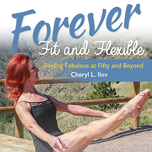 Forever Fit and Flexible audiobook cover art