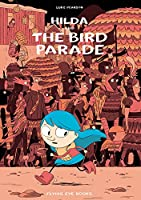 Hilda and the Bird Parade: Hilda Book 3 (Hildafolk)