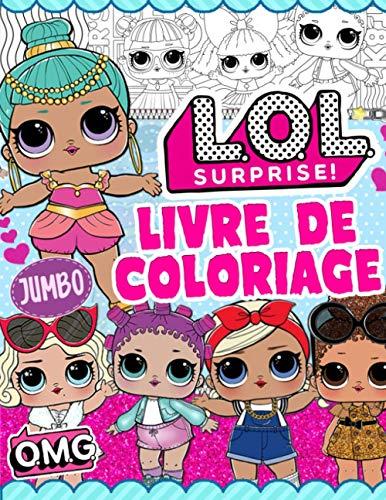L.O.L. Surprise! Livre De Coloriage: LOL Girls Livre De Coloriage: Les Photos Non Officielles Les Plus Mignonnes