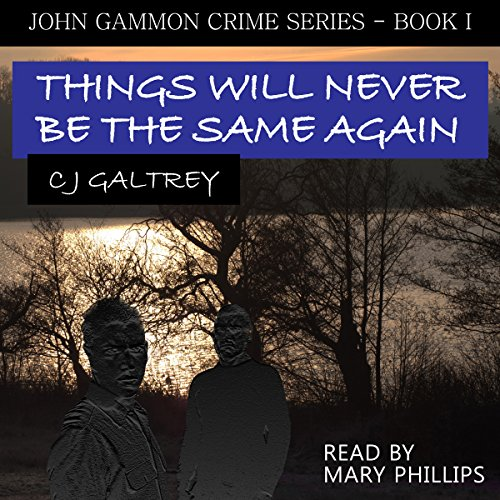 Things Will Never Be the Same Again audiobook cover art