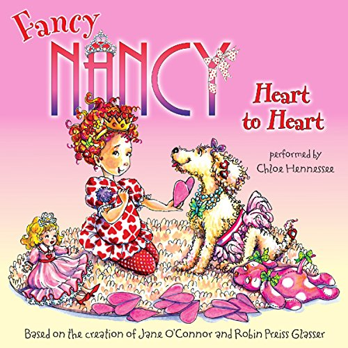 Fancy Nancy: Heart to Heart audiobook cover art