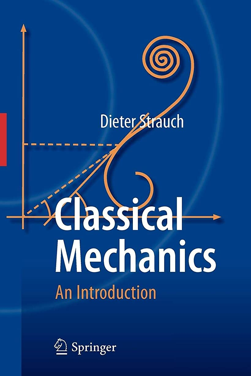 無限大天使高くClassical Mechanics: An Introduction