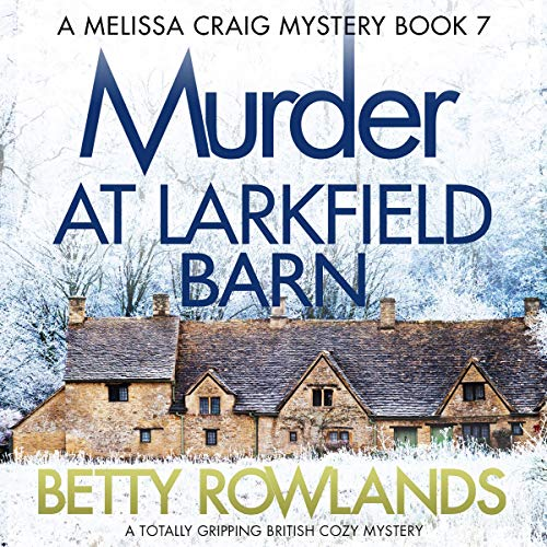 Murder at Larkfield Barn audiobook cover art